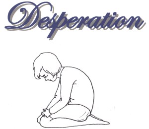 desperation - Copy